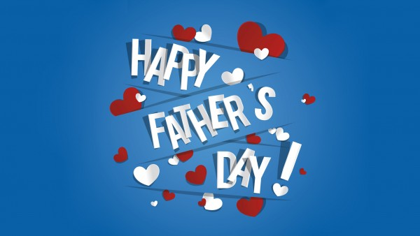 Happy Fathers Day : Wishes, Quotes, Images, Wallpaper, Greeting Cards 2017